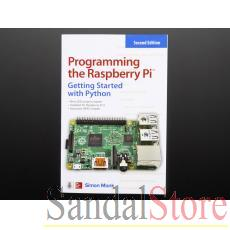 Programming the Raspberry Pi: Getting Started with Python - Second Edition